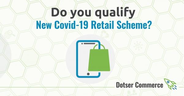 New Covid-19 Online Retail Scheme